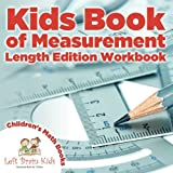 Kids Book of Measurement: Length Edition Workbook | Children's Size & Shape Books