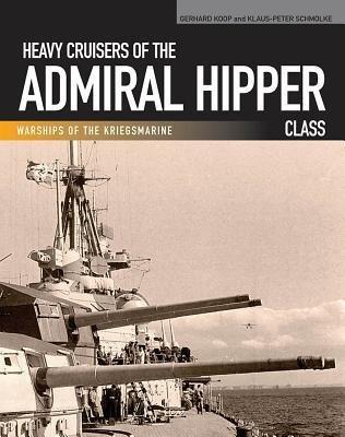 [(Heavy Cruisers of the Admiral Hipper Class: Admiral Hipper Blucher Prinz Eugen Seydlitz Lutzow)] [Author: Gerhard Koop] published on (August, 2014)