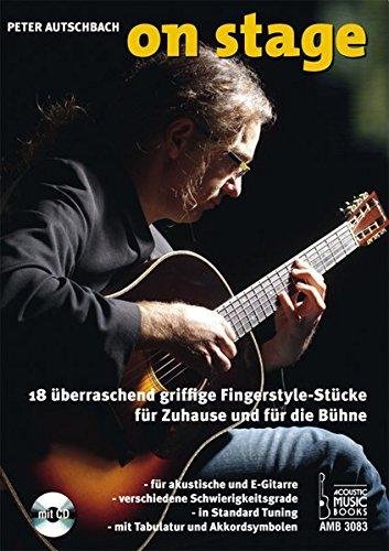 schend griffige Fingerstyle-Stücke für Zuhause und für die Bühne. Für akustische und E-Gitarre, verschiedene Schwierigkeitsgrade, Standard-Tuning, mit Tabulatur und Akkordsymbolen ()