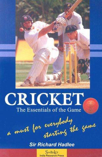 Cricket: The Essentials of the Game por Richard Hadlee