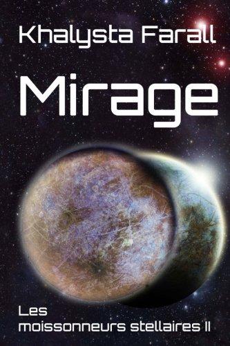 Mirage par Khalysta Farall