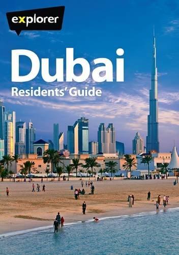 Dubai Complete Residents' Guide (Explorer)