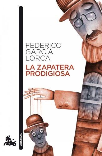 La zapatera prodigiosa (Teatro) por Federico García Lorca
