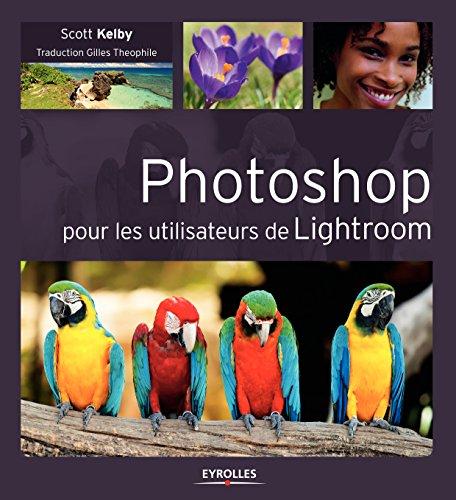 Photoshop pour les utilisateurs de Light...