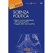 Scienza politica: Natura, storia e metodologia della scienza politica L'oggetto della scienza politica (Il timone)