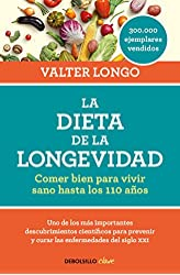 Descargar gratis La dieta de la longevidad: Comer bien para vivir sano hasta los 110 años en .epub, .pdf o .mobi