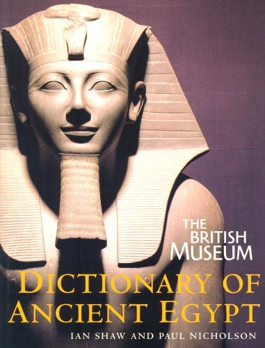 The British Museum Dictionary of Ancient Egypt by Ian Shaw (2002-10-21)