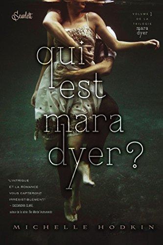 MARA DYER T01 : QUI EST MARA DYER ?