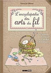 L'encyclopédie des arts du fil
