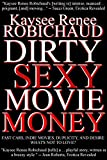Dirty Sexy Movie Money: A Novella (English Edition)