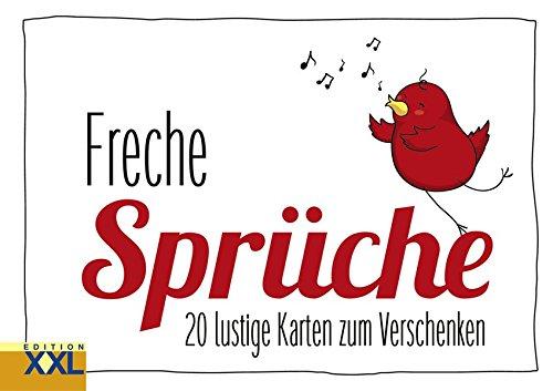 Freche Sprüche – Geschenkkartenbuch: 20 lustige Karten zum Verschenken