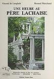 Une heure au Père-Lachaise (French Edition)