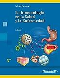 La Inmunología en la Salud y la Enfermedad
