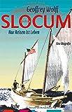 Slocum: Nur Reisen ist Leben