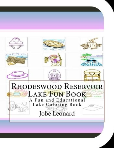 Rhodeswood Reservoir Lake Fun Book: A Fun and Educational Lake Coloring Book