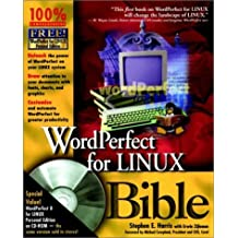 Wordperfect for Linux Bible by Stephen E. Harris (1999-07-30)