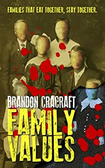 Family Values (English Edition) de [Cracraft, Brandon]