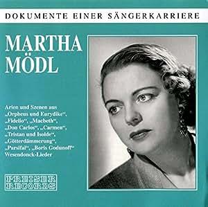 Martha Mödl - Dokumente einer Sängerkarriere Aufnahmen 1950-1958