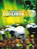 Image de Manual de entrenamiento del ciclista (Bicolor) (Deportes nº 12)