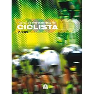 Manual de entrenamiento del ciclista (Bicolor) (Deportes nº 12)