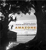 Amazone : Un monde en suspens
