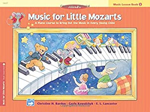 Music for Little Mozarts Music Lesson Book, Bk 1: A Piano Course to Bring Out the Music in Every Young Child