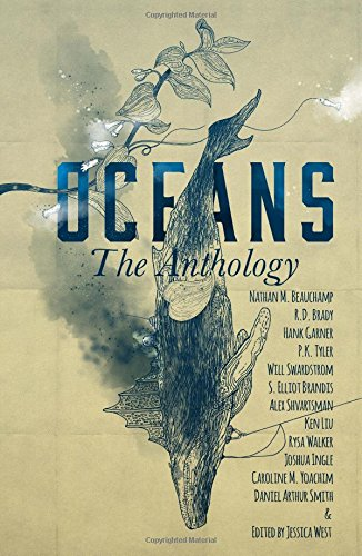 OCEANS: The Anthology: Volume 2 (Frontiers of Speculative Fiction)