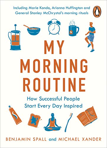 My Morning Routine: How Successful People Start Every Day Inspired (Fulton Ruby Hal)