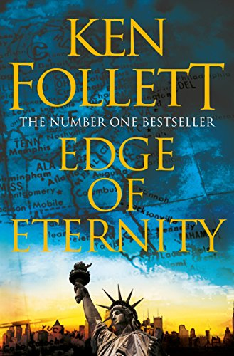 Edge of Eternity (The Century Trilogy Book 3) (English Edition) por Ken Follett