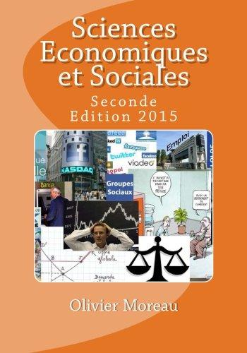 Sciences Economiques et Sociales: Seconde par Olivier Moreau