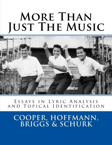 More Than Just The Music Essays In Lyric Analysis And Topical Identification