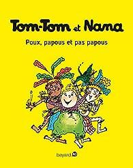 Tom-Tom et Nana, Tome 20 : Poux, papous et pas papous par Jacqueline Cohen