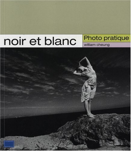 Noir et blanc par William Cheung
