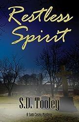 Restless Spirit (Sam Casey Series Book 3)