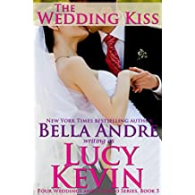 The Wedding Kiss (Four Weddings and a Fiasco, Book 5) (English Edition)