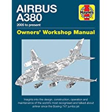 AIRBUS A380 OWNERS WORKSHOP MA (Owners' Workshop Manual)
