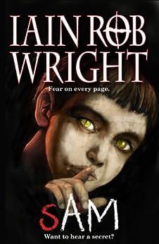 Sam: A Horror Mystery Novel (Possession) by [Wright, Iain Rob]