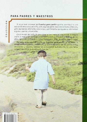 Cuentos para sentir / Stories to Feel: Educar Los Sentimientos / Educate the Feelings: 2