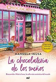 Serie Valerie Lane. La chocolatería de los sueños: 1 par Manuela Inusa