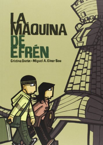 La máquina de Efrén por Cristina Durán Costell