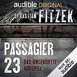 Passagier 23: Das ungekürzte Hörspiel
