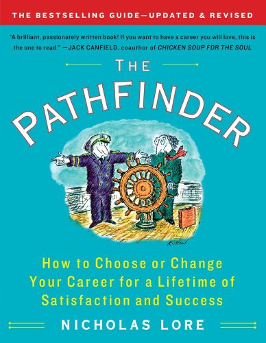 the-pathfinder-how-to-choose-or-change-your-career-for-a-lifetime-of-satisfaction-and-success-touchs