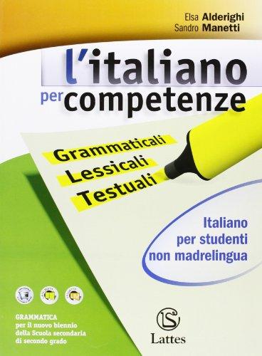 L'italiano per competenze, italiano per studenti non madrelingua