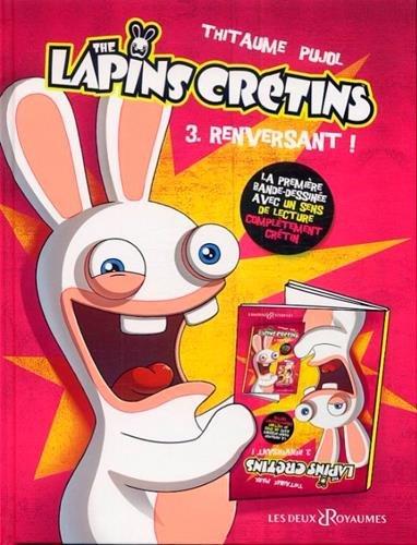 The Lapins Crétins, Tome 3 : Renversant !