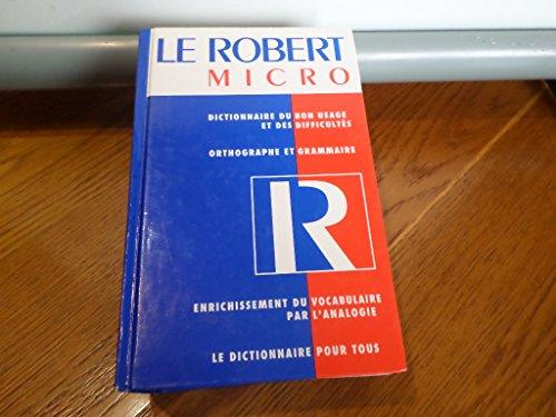 Le Robert micro : Dictionnaire d'apprentissage de la langue française par  Collectif