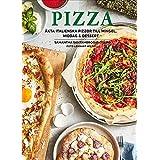 Pizza : äkta italienska pizzor till mingel, middag och dessert