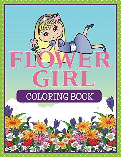 Flower Girl: Coloring Book (Wedding Coloring Book): Amazon.co.uk ...