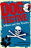 Dogtective William and the pirates