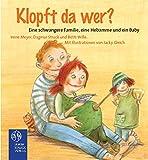 Klopft da wer?: Eine schwangere Familie, eine Hebamme und ein Baby