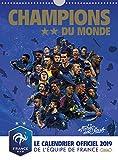 Champions du monde - Le calendrier officiel 2019 de l'équipe de France